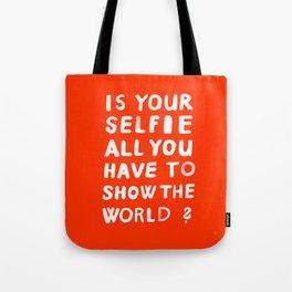 YOUR SELFIE Tote Bag
