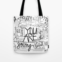 YOU ARE (IV- edition) Tote Bag