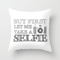 selfie Throw Pillows featuring SELFIE by Laura Maria Designs