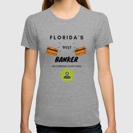 Florida's Best Banker T-shirt