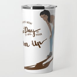 Motivational Quote with Lettering and Illustration for Runners, Athletes, Lady Bosses or Hustlers Travel Mug