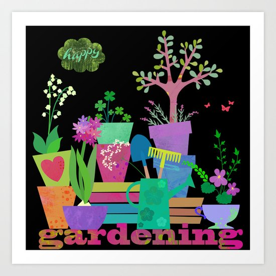 happy gardening Art Print