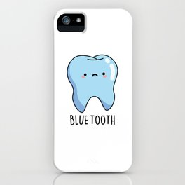 Blue Tooth Cute Technology Pun iPhone Case