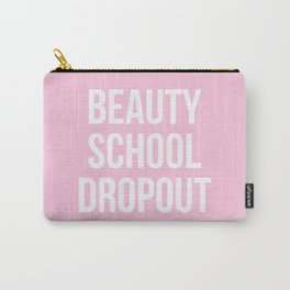 Beauty School Dropout - Grease Inspired Carry-All Pouch