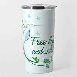 Hummingbird Free Life Quote Travel Mug