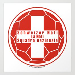 Switzerland Schweizer Nati, La Nati, Squadra nazionale ~Group E~ Art Print