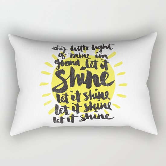 let it shine Rectangular Pillow