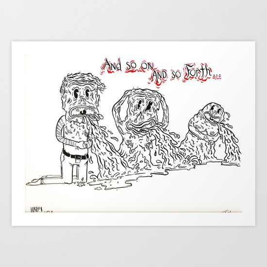 And So Forth Art Print