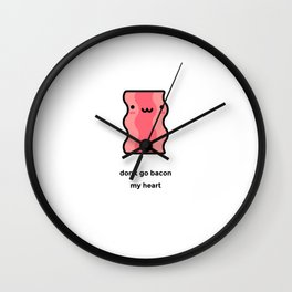 JUST A PUNNY BACON JOKE! Wall Clock