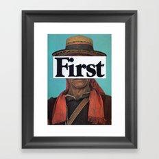 f i r s t Framed Art Print