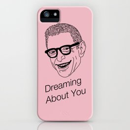 Dreaming About You Jeff Goldblum Pink iPhone Case