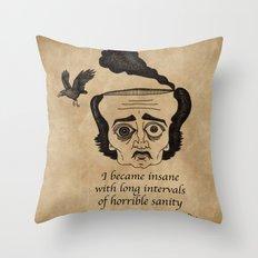Poe insane Throw Pillow