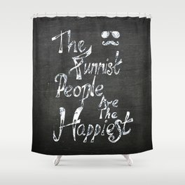 The funniest people Shower Curtain