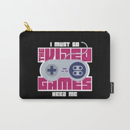 I Must Go The Video Games Need Me - Funny Gaming Illustration Carry-All Pouch