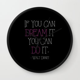 If You Can Dream It - pink Wall Clock