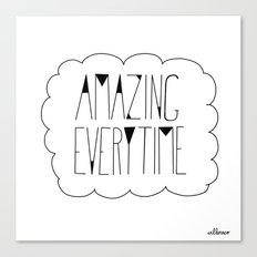 (be) Amazing everytime Canvas Print