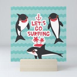 Lets go surfing, Kawaii orca Mini Art Print