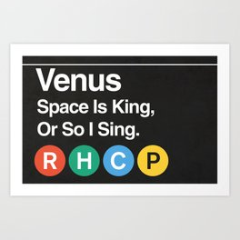 Subway to Venus Art Print
