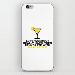 Workout & Rehydrate With Margaritas iPhone Skin