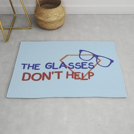 The glasses don't help. Rug