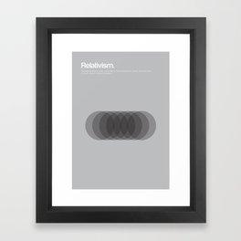 Relativism Framed Art Print