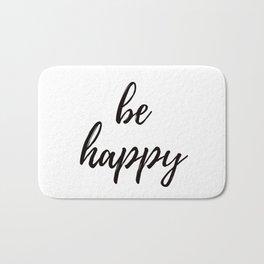 be happy Bath Mat