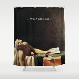 The death of Marat with Have a Nice Life logo Shower Curtain