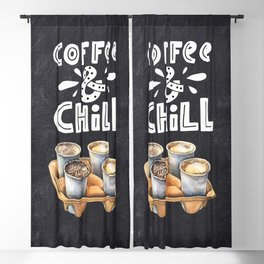 Coffee blackboard lettering — Coffee & Chill Blackout Curtain