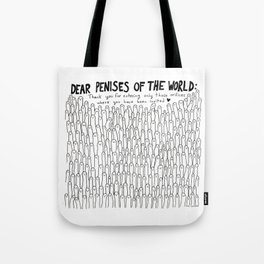 Dear Penises of The World Tote Bag