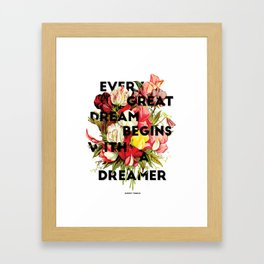 Every Great Dream, 2015 Framed Art Print