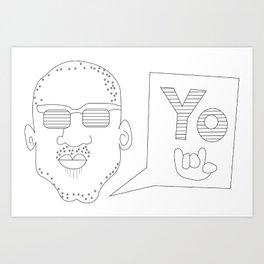 Greetings yo! Art Print