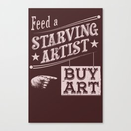 Feed an Artist Canvas Print