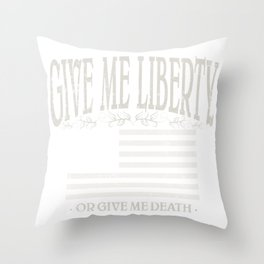 Give Me Liberty Or Give Me Death | American Conservatism | Liberty - Vintage Throw Pillow