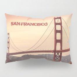Golden Gate Bridge San Francisco With City Name Pillow Sham