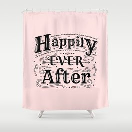 Happily Ever After - Fairy Tale Art Shower Curtain