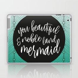 Jade Green Mermaid, Parks and Rec Leslie Knope Quote Laptop & iPad Skin