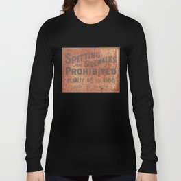 Spitting Prohibited Long Sleeve T-shirt