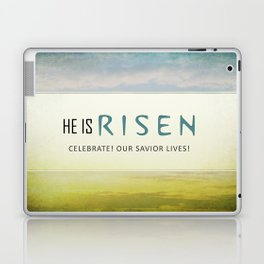 He is Risen Laptop & iPad Skin