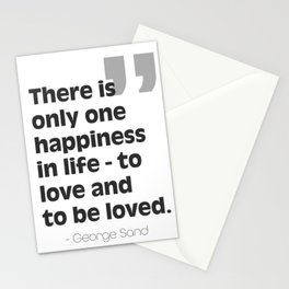 George Sand quote about love Stationery Cards