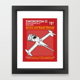 Swordfish Service and Repair Manual Framed Art Print