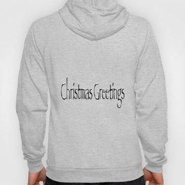 Christmas Greetings Hoody
