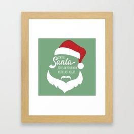 I saw mommy kissing Santa Clause Framed Art Print