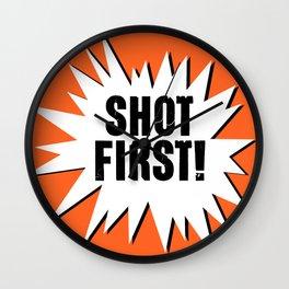 Shot First Wall Clock