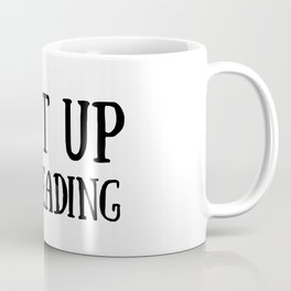 Shut up, I'm reading Coffee Mug