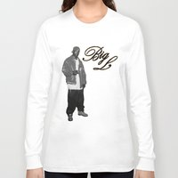 2pac Long Sleeve T-shirts featuring Big L //Black&White by Gold Blood