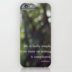 confucius say: life is simple Slim Case iPhone 6s