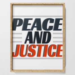 """Come and get this cute and simple tee design with text """"Peace and Justice"""". Makes a nice gift! Serving Tray"""