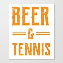 Beer and Tennis Gift Canvas Print