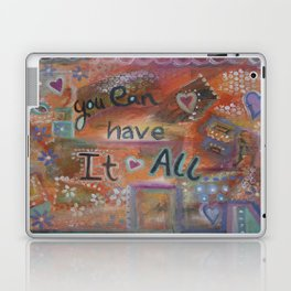 You can have it all Laptop & iPad Skin