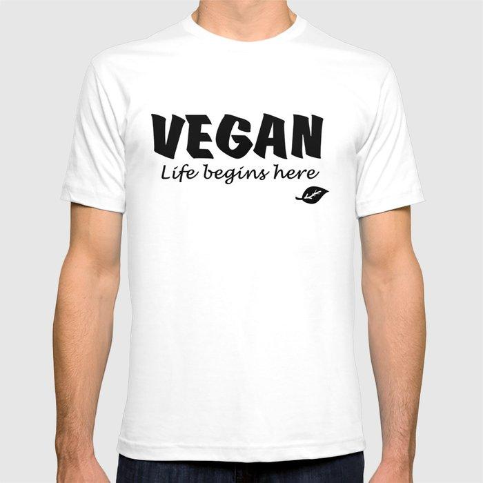 Vegan Life begins here black letters T-shirt